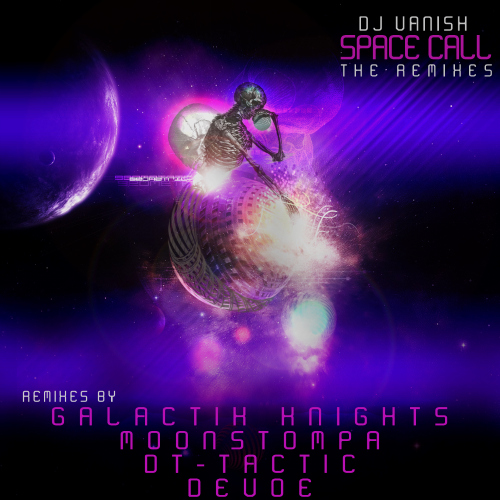 "Dj Vanish – Space Call (The Remixes)"" width="